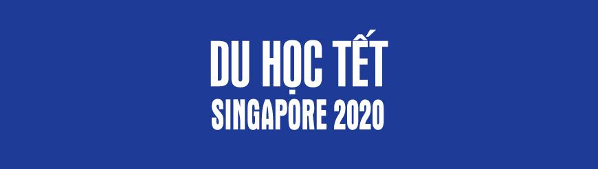 DU HỌC TẾT SINGAPORE 2020